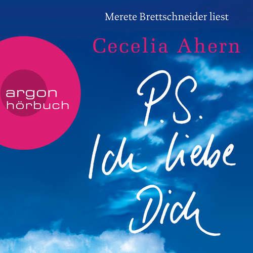Hoerbuch P.S. Ich liebe Dich - Cecelia Ahern - Merete Brettschneider