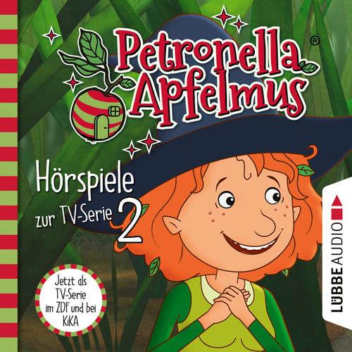 Hoerbuch Petronella Apfelmus, Teil 2: Das Überraschungs-Picknick, Der Spielverderber, Selfie mit Heckenschrat - Cornelia Neudert - Ranja Bonalana