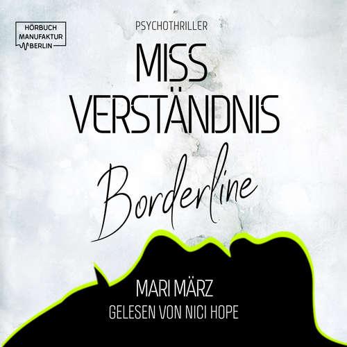 Hoerbuch MissVerständnis - Boderline - Mari März - Nici Hope