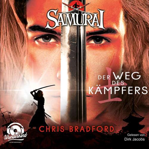Hoerbuch Der Weg des Kämpfers - Samurai, Band 1 - Chris Bradford - Dirk Jacobs