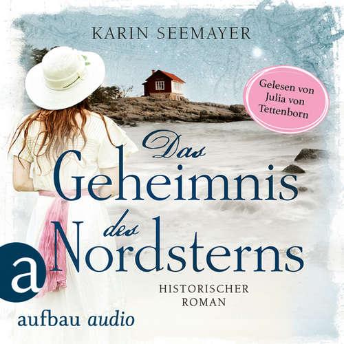 Hoerbuch Das Geheimnis des Nordsterns - Karin Seemayer - Julia von Tettenborn