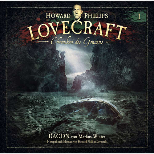 Hoerbuch Lovecraft - Chroniken des Grauens, Akte 1: Dagon - Markus Winter - Wolfgang Pampel