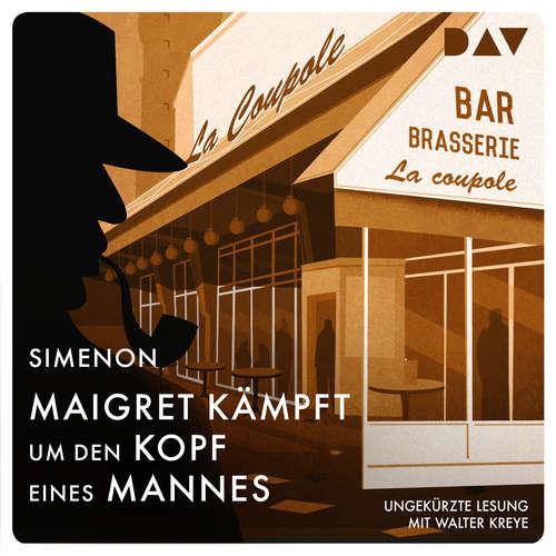 Hoerbuch Maigret kämpft um den Kopf eines Mannes - Georges Simenon - Walter Kreye
