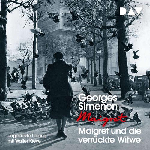 Hoerbuch Maigret und die verrückte Witwe - Georges Simenon - Walter Kreye