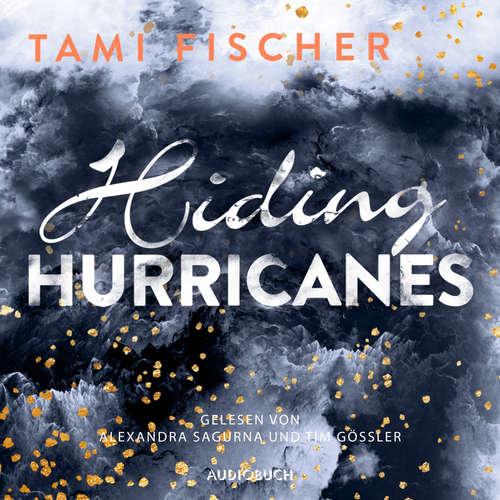 Hoerbuch Hiding Hurricanes - Fletcher University 3 - Tami Fischer - Alexandra Sagurna