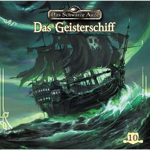 Hoerbuch Das schwarze Auge, Folge 10: Das Geisterschiff - Markus Topf - Claus-Peter Damitz