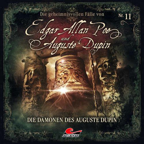 Hoerbuch Edgar Allan Poe & Auguste Dupin, Folge 11: Die Dämonen des Auguste Dupin - Markus Duschek - Douglas Welbat
