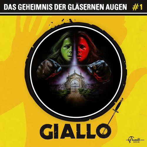 Hoerbuch Giallo, Folge 1: Das Geheimnis der gläsernen Augen - Markus Duschek - Luisa Wietzorek