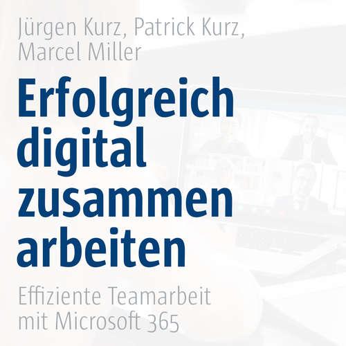 Hoerbuch Erfolgreich digital zusammenarbeiten - Effiziente Teamarbeit mit Microsoft 365 -  Co-Creare - Sigi Lachmann