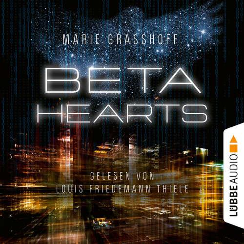 Hoerbuch Beta Hearts - Marie Graßhoff - Louis Friedemann Thiele