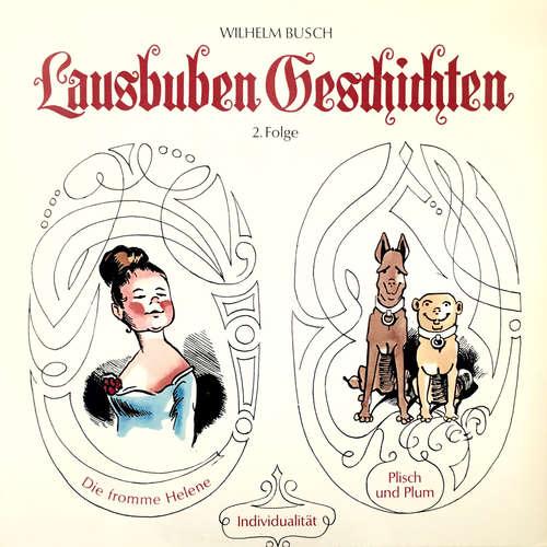 Hoerbuch Wilhelm Busch, Band 2: Lausbuben-Geschichten - Wilhelm Busch - Peter Heusch