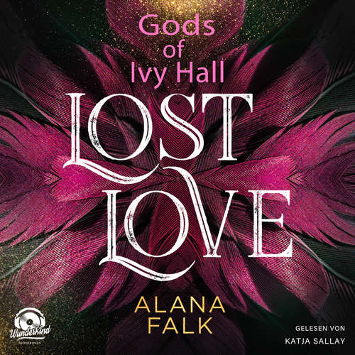 Hoerbuch Lost Love - Gods of Ivy Hall, Band 2 - Alana Falk - Katja Sallay
