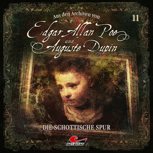 Hoerbuch Edgar Allan Poe & Auguste Dupin, Aus den Archiven, Folge 11: Die schottische Spur - Edgar Allan Poe - Douglas Welbat