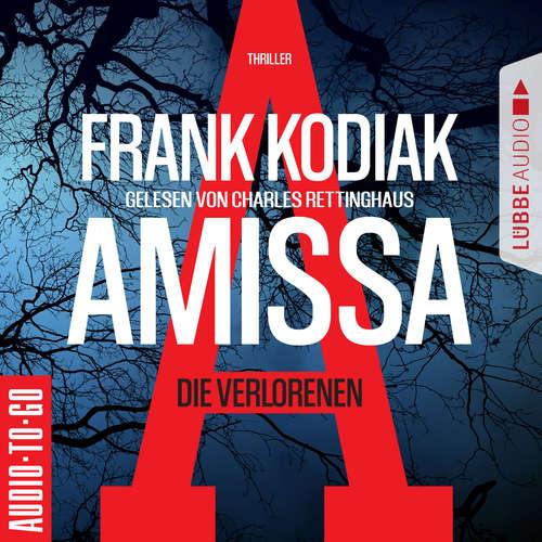 Hoerbuch Amissa - Die Verlorenen - Frank Kodiak - Charles Rettinghaus