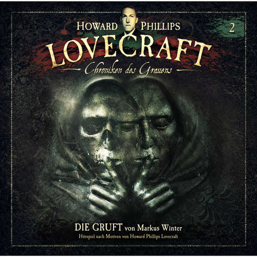 Hoerbuch Lovecraft - Chroniken des Grauens, Akte 2: Die Gruft - Markus Winter - Wolfgang Pampel