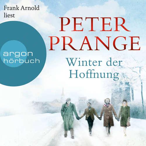 Hoerbuch Winter der Hoffnung - Peter Prange - Frank Arnold