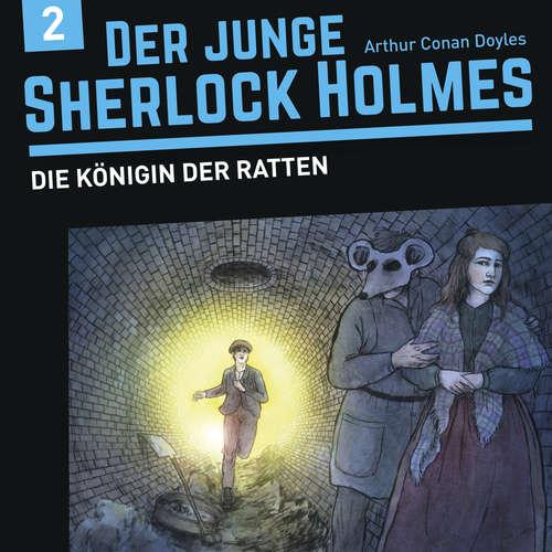 Hoerbuch Der junge Sherlock Holmes, Folge 2: Die Königin der Ratten - David Bredel - Charles Rettinghaus
