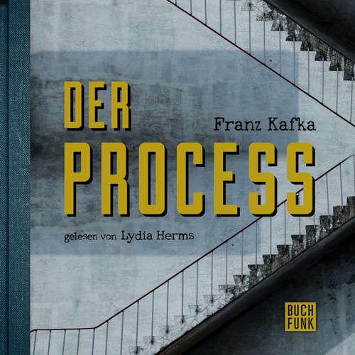 Hoerbuch Der Process - Franz Kafka - Lydia Herms
