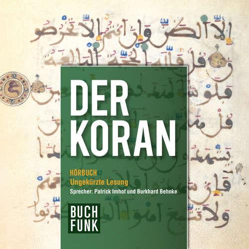 Hoerbuch Der Koran -  N.N. - Patrick Imhof