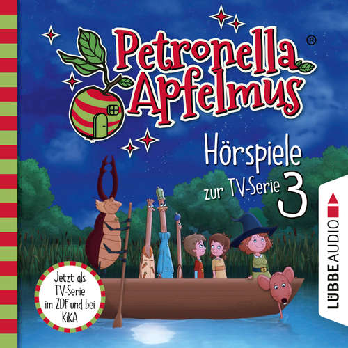 Hoerbuch Petronella Apfelmus, Teil 3: Rettet Amanda!, Vollmondparty, Hatschi - Cornelia Neudert - Ranja Bonalana