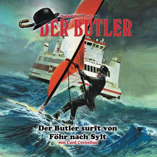 Hoerbuch Der Butler, Der Butler surft von Föhr nach Sylt - Curd Cornelius - Helmut Winkelmann
