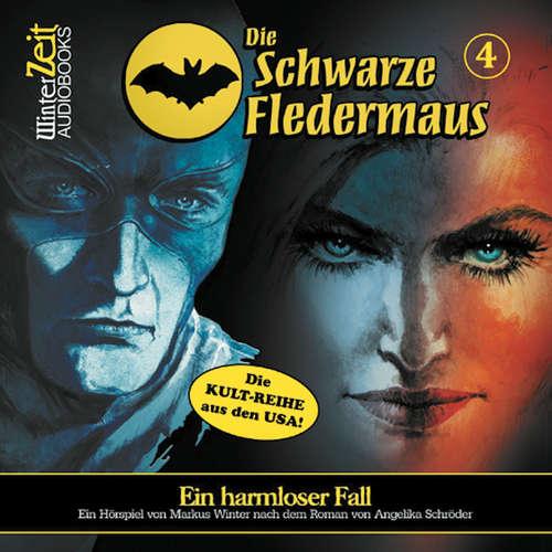 Hoerbuch Die schwarze Fledermaus, Folge 4: Ein harmloser Fall - Angelika Schröder - Bernd Vollbrecht