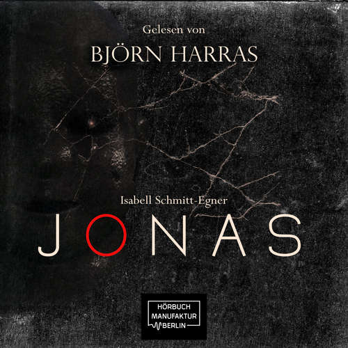 Hoerbuch Jonas - Isabell Schmitt-Egner - Björn Harras