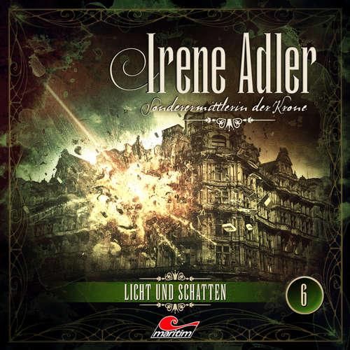Hoerbuch Irene Adler, Sonderermittlerin der Krone, Folge 6: Licht und Schatten - Marc-Oliver Bischoff - Yvonne Greitzke