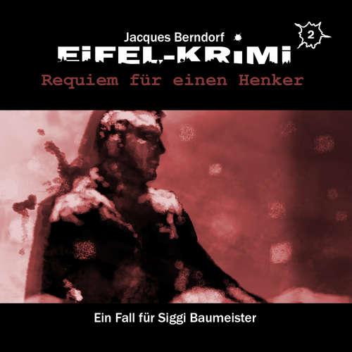 Hoerbuch Jacques Berndorf, Eifel-Krimi, Folge 2: Requiem für einen Henker - Jacques Berndorf - Matti Klemm
