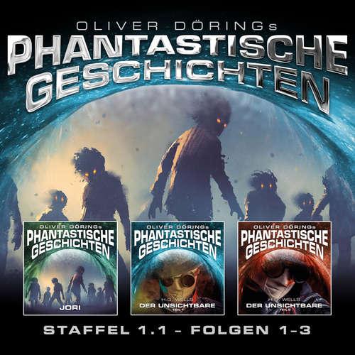 Hoerbuch Phantastische Geschichten, Staffel 1.1 (Folgen 1-3) - Oliver Döring - Asad Schwarz