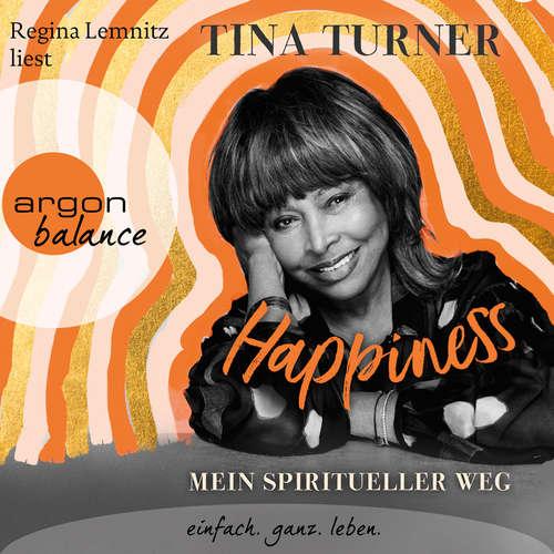 Hoerbuch Happiness - Tina Turner - Regina Lemnitz