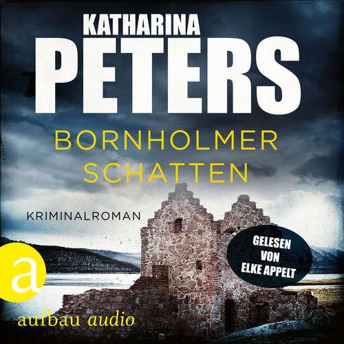Hoerbuch Bornholmer Schatten - Sara Pirohl ermittelt, Band 1 - Katharina Peters - Elke Appelt