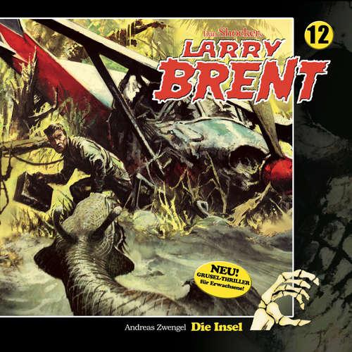Hoerbuch Larry Brent, Folge 12: Die Insel - Andreas Zwengel - Brigitte Carlsen