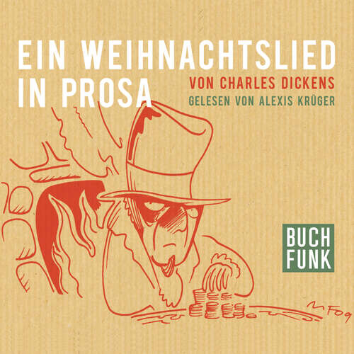 Hoerbuch Ein Weihnachtslied in Prosa - Charles Dickens - Alexis Krüger