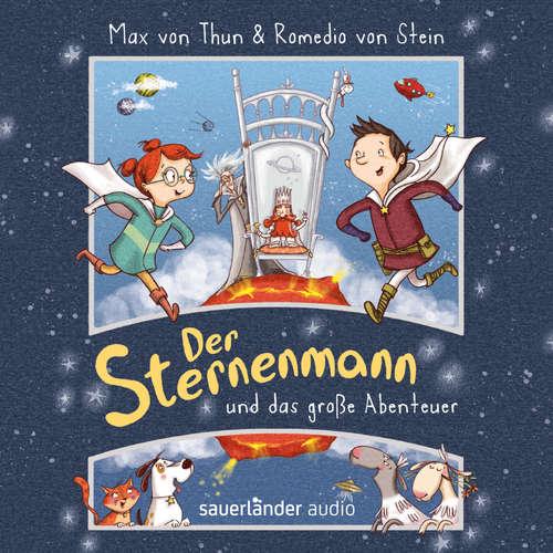 Hoerbuch Der Sternenmann und das große Abenteuer - Max von Thun - Max von Thun