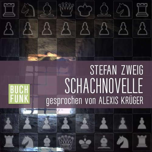 Hoerbuch Schachnovelle - Stefan Zweig - Alexis Krüger