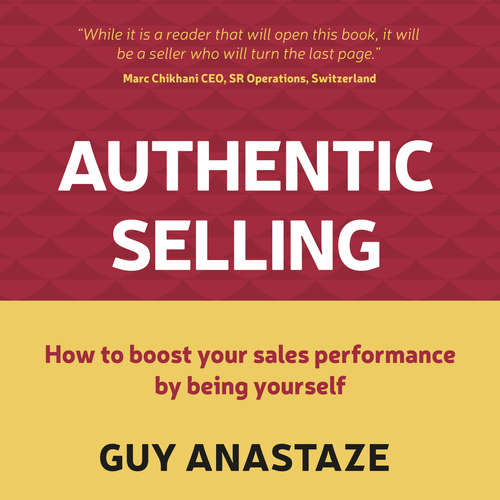 Audiobook Authentic Selling (Abridged) - Guy Anastaze - Joe Hempel