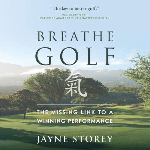 Audiobook Breathe GOLF (Abridged) - Jayne Storey - Jayne Storey