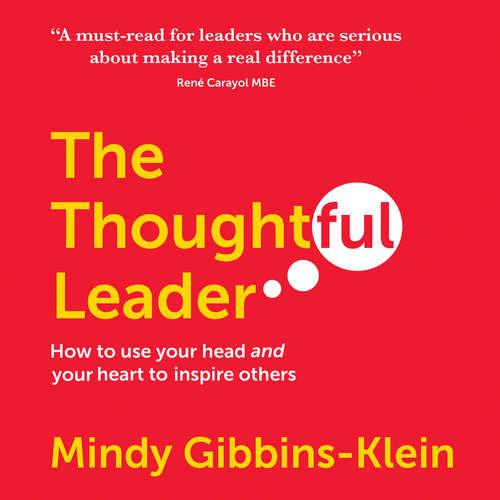 Audiobook The Thoughtful Leader - Mindy Gibbins-Klein - Mindy Gibbins-Klein
