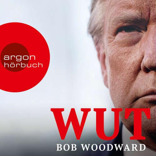 Hoerbuch Wut - Bob Woodward - Julian Mehne