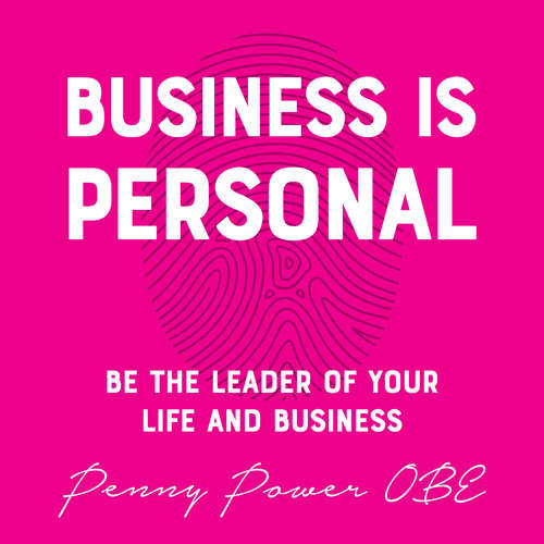 Audiobook Business is Personal - Penny Power OBE - Penny Power OBE