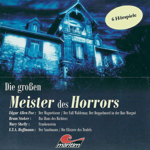 Hoerbuch Die großen Meister des Horrors, 6 Hörspiele - Edgar Allan Poe - Peter Buchholz