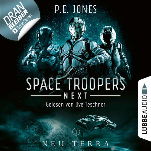 Hoerbuch Neu Terra - Space Troopers Next, Folge 1 - P. E. Jones - Uve Teschner