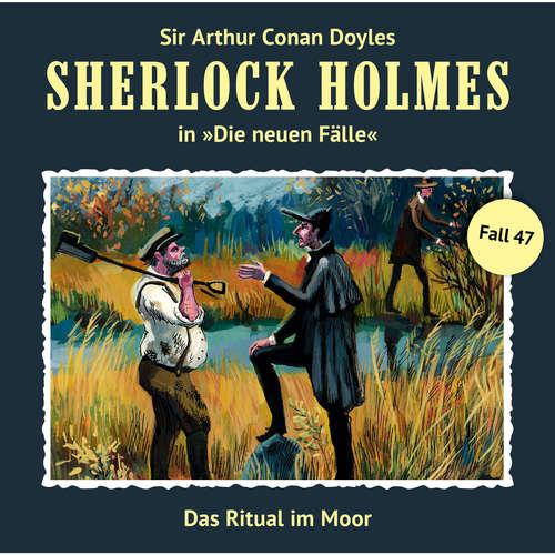 Hoerbuch Sherlock Holmes, Die neuen Fälle, Fall 47: Das Ritual im Moor - Eric Niemann - Christian Rode