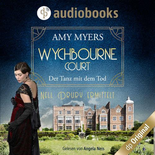 Hoerbuch Der Tanz mit dem Tod - Wychbourne Court-Reihe, Band 1 - Amy Myers - Angela Neis