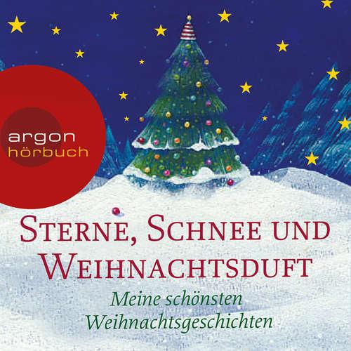 Hoerbuch Sterne, Schnee und Weihnachtsduft - Meine schönsten Weihnachtsgeschichten - Joseph Eichendorff - Helmut Krauss