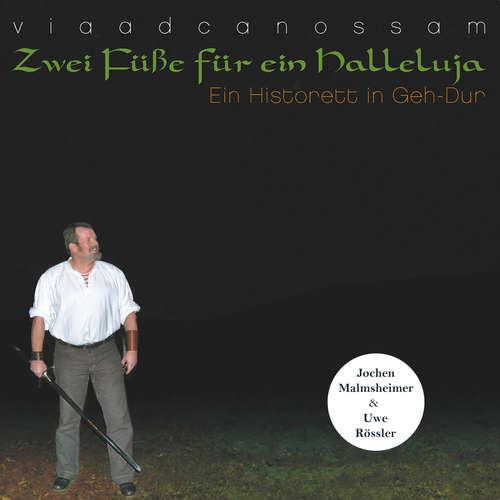 Hoerbuch Zwei Füße für ein Halleluja - Ein Historett in Geh-Dur - Jochen Malmsheimer - Jochen Malmsheimer
