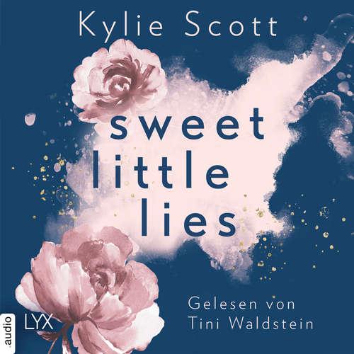 Hoerbuch Sweet Little Lies - Kylie Scott - Tini Waldstein