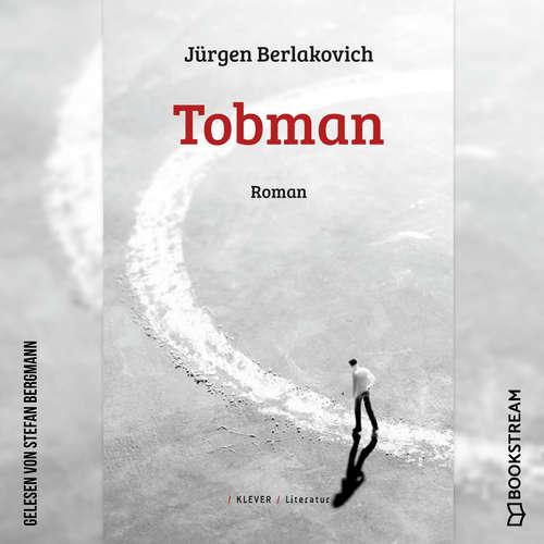 Hoerbuch Tobman - Roman - Jürgen Berlakovich - Stefan Bergmann