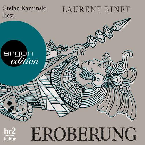 Hoerbuch Eroberung - Laurent Binet - Stefan Kaminski